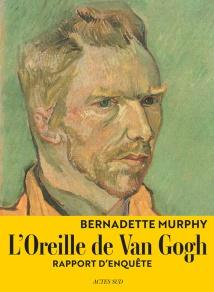 l'oreille de van gogh - bernadette murphy